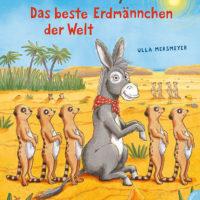 Eselin Evelyn - Das beste Erdmännchen der Welt von Ulla Mersmeyer