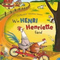 'Wie Henri Henriette fand' von Cornelia Neudert