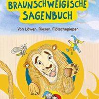 Das Braunschweigische Sagenbuch von Christian Sielaff und Tonia Wiatrowski
