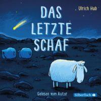 Das letzte Schaf von Ulrich Hub