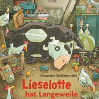 Lieselotte hat Langeweile von Alexander Steffensmeier