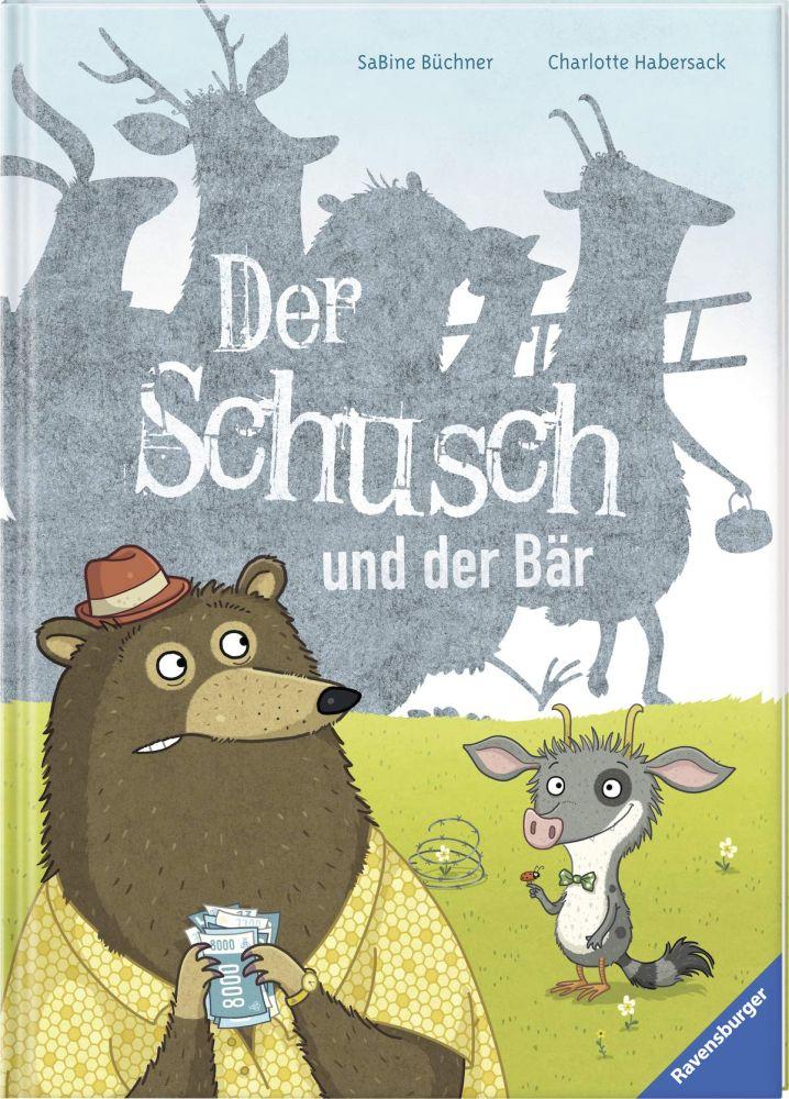 'Der Schusch und der Bär' von SaBine Büchner und Charlotte Habersack