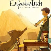 Elefantastisch - Auf nach Afrika von Michael Engler
