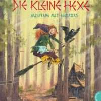 'Die kleine Hexe – Ausflug mit Abraxas' von Otfried Preußler