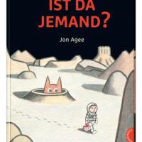 'Ist da jemand' von Jon Agee